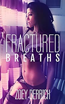 Fractured Breaths by [Derrick, Zoey]