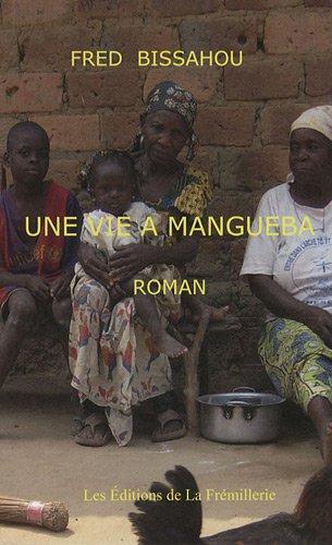 Une Vie a Mangueba