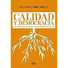 Calidad y democracia: Del sistema electoral a la rendición de cuentas (Ciencia Política - Semilla Y Surco - Serie De Ciencia Política)