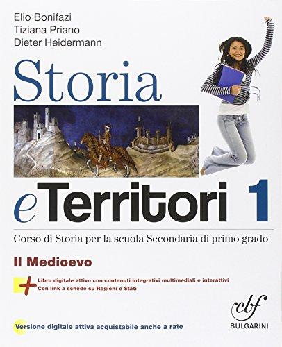 Storia e territori. Con e-book. Con espansione online. Per la Scuola media: 1