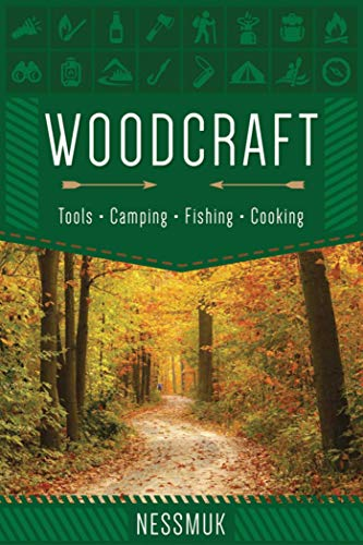 Woodcraft: A Guide to Camping and Survival (English Edition)