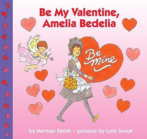 Be My Valentine Amelia Bedelia