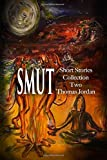 Short Stories Collection Two: Smut