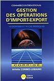 Gestion des Opérations d'Import-Export - Corrige