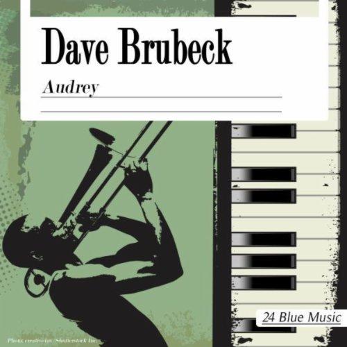 ... Dave Brubeck: Audrey