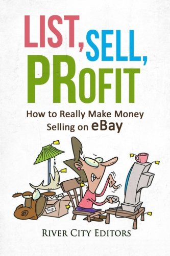 List Sell Profit How To Really Make Money Selling On Ebay