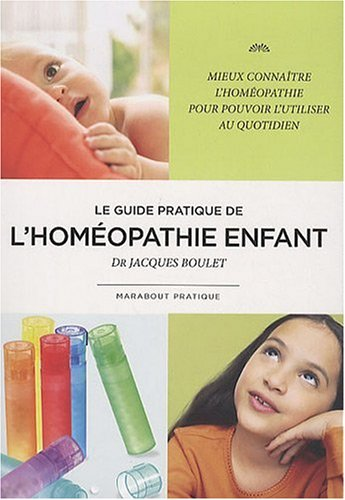 Le guide pratique de l'homopathie enfant