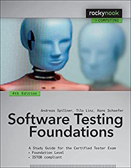 Software Testing Foundations: A Study Guide for the Certified Tester Exam