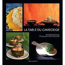 La table du Cambodge: Livre de cuisine (MAGELLAN ET COM)