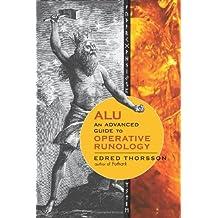 ALU: An Advanced Guide to Operative Runology