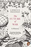 #6: The Future of War: A History