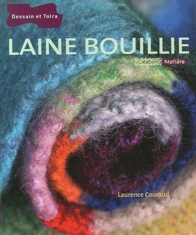 Laine bouillie par Laurence Couraud