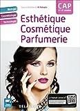 Esthétique Cosmétique Parfumerie CAP 1re - 2e années