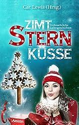 Zimtsternküsse: Weihnachtliche Liebesgeschichten