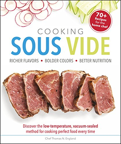 Cooking Sous Vide: Discover the Low-Temperature, Vacuum-Sealed Method for Cooking Perfect Food Every Time (English Edition) PDF Books