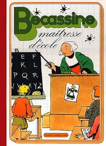 Alphabet De Becassine - Bécassine maîtresse
