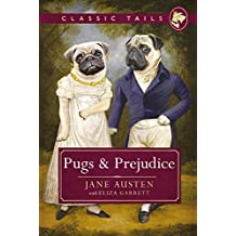 Pugs and Prejudice (Classic Tails 1) (English Edition)