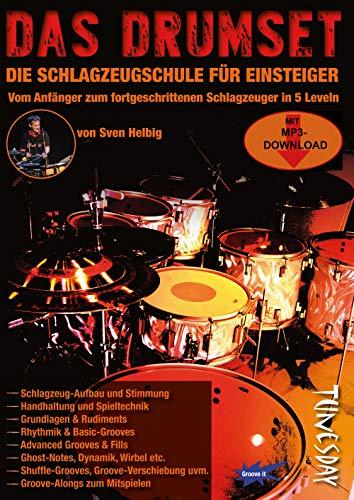 Das Drumset - Schlagzeug-Lehrbuch für Einsteiger mit Playalongs - Drums lernen mit Schlagzeugschule inkl. Audio- + Video-Download -
