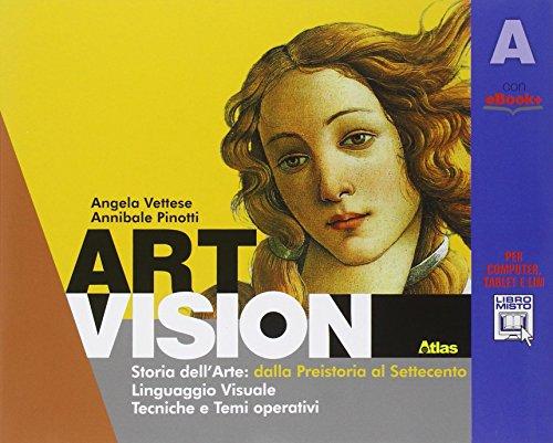 Art vision. Volume A. Per la Scuola media. Con e-book. Con espansione online