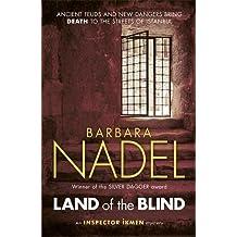 Land of the Blind (Inspector Ikmen Mysteries)