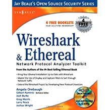 Wireshark & Ethereal. Network Protocol Analyzer Toolkit (Jay Beale's Open Source Security)