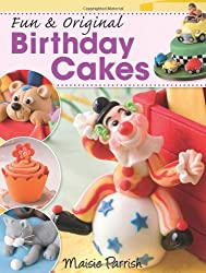 [ Fun & Original Birthday Cakes - Greenlight ] By Parish, Maisie (Author) [ Mar - 2011 ] [ Paperback ]