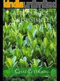 Aeroponics Made Simple (English Edition)