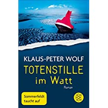 Totenstille im Watt: Roman (Sommerfeldt 1)