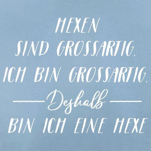 Ich Bin Grossartig - Hexe - Damen T-Shirt - 14 Farben Himmelblau