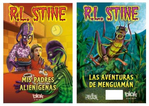 Las aventuras de Menguamán + Mis padres alienígenas (Escritura desatada) por R. L. Stine