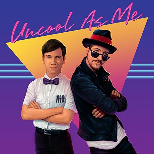 Uncool As Me [feat. Joey Fatone]