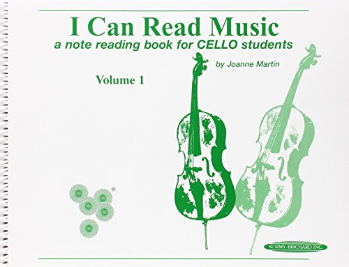 I Can Read Music, Volume 1: A note reading book for CELLO students