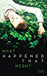 What happened that night, tome 1