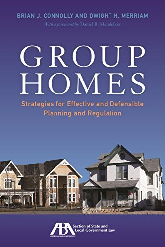 Group Homes: Strategies for Effective and Defensible Planning and Regulation by Brian J. Connolly (2015-04-16)