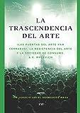 LA TRASCENDENCIA DEL ARTE.: ¡LAS PUERTAS DEL ARTE VAN CERRADAS! LA RESISTENCIA DEL ARTE Y LA SOCIEDAD DE CONSUMO & K. MALÉVICH (Ensayo)