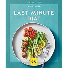 Last-Minute-Diät (GU KüchenRatgeber)