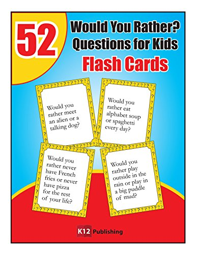 52 Would You Rather Questions for Kids (English Edition) por K12 Publishing
