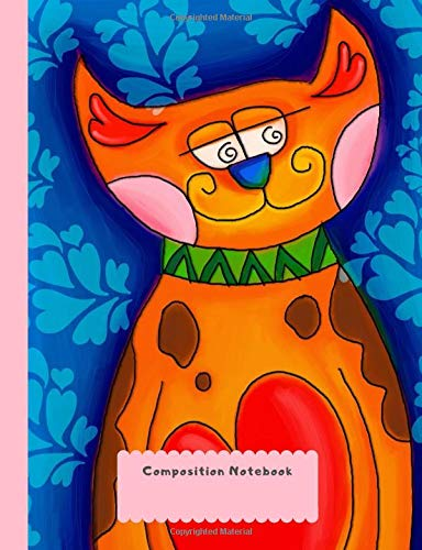 Composition Notebook: Wide Ruled Lines Elementary School Writing Book Colorful Hippie Cat Hippie Cat