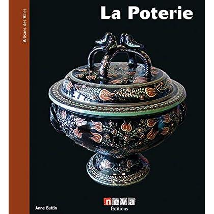 La poterie: De terre et de feu