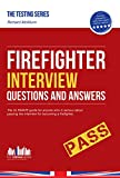 Firefighter Interview Questions And Answers 2015: 1 (Testing Series) by Richard McMunn (9-Jan-2015) Paperback