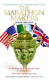 The Marathon Makers by [Bryant, John]