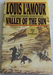 Valley of the Sun: Frontier Stories by Louis L'Amour (1995-05-05)