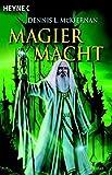 Mithgar, Bd. 8: Magiermacht (Die Magier-Saga, Band 1) - Dennis L. McKiernan