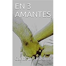 EN 3 AMANTES