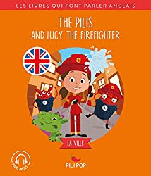 The Pilis and Lucy the Firefighter: La ville