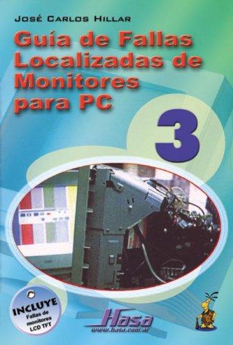 Descargar Libro Guia de Fallas de Monitores de PC 3 de Jose C. Hillar
