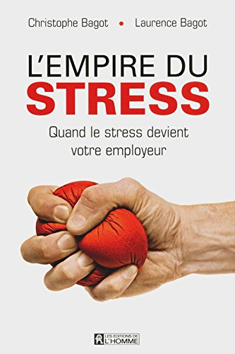 L'empire du stress