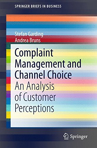 Complaint Management and Channel Choice: An Analysis of Customer Perceptions (SpringerBriefs in Business)