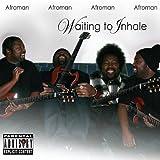 Songtexte von Afroman - Waiting to Inhale
