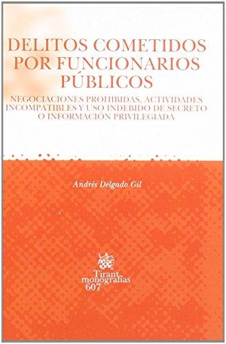 Portada del libro Delitos cometidos por funcionarios públicos de Andrés Delgado Gil (1 ene 2009) Tapa blanda